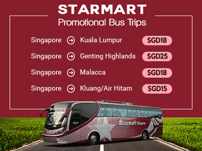 Starmart Express offers promo fares from Singapore to KL, Genting, Malacca & Kluang/Air Hitam